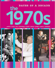 Dates of a Decade: The 1970s, Harris, Nathaniel, New Book