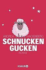 Schnucken gucken: Roman von Hackenberg, Andrea | Buch | Zustand gut