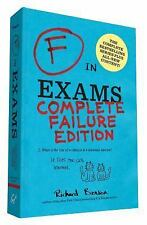 F in Exams: Complete Failure Edition: By Benson, Richard