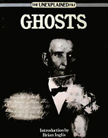 Ghosts: The Unexplained File by Brookesmith, Peter (editor)