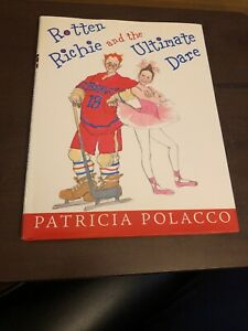 Signed Rotten Richie and the Ultimate Dare by Patricia Polacco Hologram COA