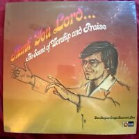 Dan Burgess~Thank You Lord~Worship & Praise~1975 Light Records LP~SEALED + MINT