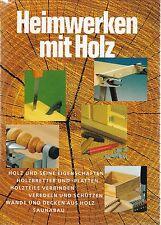 Heimwerken mit Holz, Holz und seine Eigenschaften, Saunabau, Holzteile verbinden
