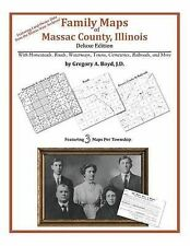 NEW Family Maps of Massac County, Illinois by Gregory A. Boyd J.D.