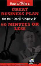 How to Write a Great Business Plan for Your Small Business in 60 Minutes or Les