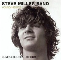 Young Hearts: Complete Greatest Hits Steve Miller Band - CD (22 Tracks)