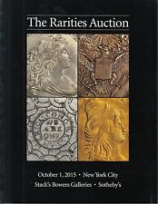 The Rarities Auction October 1 2015 New York City Stack's Bowers Sotheby's