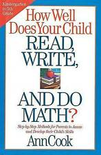 How Well Does Your Child Read, Write, and Do Math?: Step-by-Step-ExLibrary