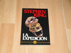 LA EXPEDICION LIBRO DE STEPHEN KING POR GRIJALBO PRIMERA EDICION DEL AÑO 1987