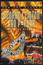 George Clinton and P-Funk: An Oral History (for the record) 1st Print L@@K