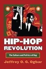 USED (GD) Hip-Hop Revolution: The Culture and Politics of Rap (Culture America (