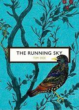 The Running Sky (The Birds and the Bees): A Bird-Watching Life by Tim Dee...