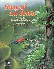 Song of La Selva: A Story of a Costa Rican Rain Fo