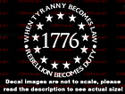 Round 1776 When Tyranny Becomes Law Rebellion Becomes Duty Sticker US Seller