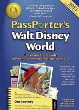 PassPorter's Walt Disney World 2013 : The Unique Travel Guide, Planner,...