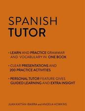 Spanish Tutor by Angela Howkins and Jaun Kattan-Ibarra (2016, Paperback,...
