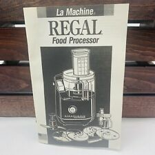 Regal La Machine Food Processor Instruction/Operating Manual For LM2