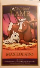 The Crippled Lamb (VHS Soft Clamshell) Based Off Best Selling Book by Max Lucado