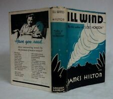 "James Hilton ILL WIND~Grosset & Dunlap 2nd Print ""November 1932 Printing"" HCDJ"