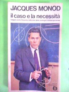 MONOD.IL CASO E LA NECESSITA.MONDADORI 1974