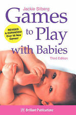 Games to Play with Babies by Jackie Silberg (Paperback, 1999)