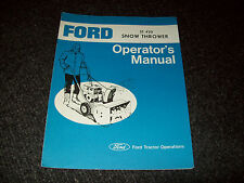 FORD ST 420 SNOW THROWERS OPERATOR'S MANUAL