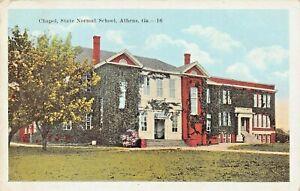 ATHENS GEORGIA~CHAPEL-STATE NORMAL SCHOOL~1921 POSTCARD