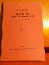 Deutscher Sprachunterricht Heft 4 von 1947 Kromer-Prediger Hirsch