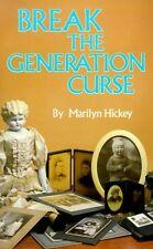 Break the Generation Curse by Marilyn Hickey