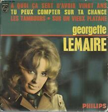 45 TOURS 4 TITRES/  GEORGETTE  LEMAIRE  A QUOI CA SERT D AVOIR VINGT ANS µ