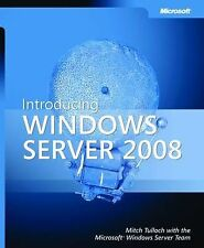 Introducing Windows Server 2008 by Mitch Tulloch (Paperback, 2007)