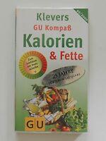 Kalorien und Fette Klevers GU Kompaß 1999 2000 mit Drehscheibe Dickmachern Spur
