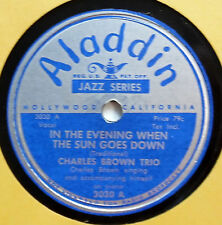 CHARLES BROWN 78 In the evening / Please be kind  ALADDIN R&B vs176