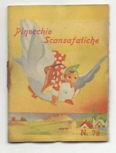 Libro in miniatura per infanzia: PINOCCHIO SCANSAFATICHE, 1952, ED.VECCHI, N.78