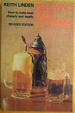BREWING BEER AT HOME..KEITH LINDEN..REVISED EDITION.VERY GOOD COPY..67 PAGES