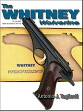 WHITNEY WOLVERINE Book-22 Caliber Semi-Automatic Pistol New Book Hardcover
