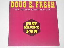 "DOUG E. FRESH -Just Having Fun- 12"""