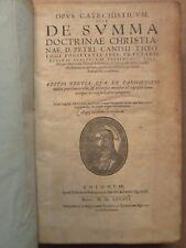 CANISIUS : SUMMA DOCTRINAE CHRISTIANAE, 1586. Ex. Jésuites de Cologne, reliure.
