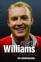 Martyn Williams: The Autobiography, Martyn Williams   Paperback Book   Very Good
