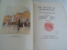 The History of Scarborough 1931 1st Edition, Editor Arthur Rowntree+Illustrated