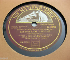 Nice Price: Sidney Bechet - Lay Your Racket / I Want You Tonight H.M.V. (752)