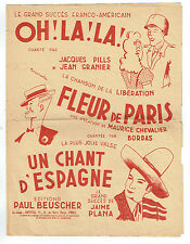 PARTITION OH LA LA : PILLS GRANIER -FLEUR PARIS : BORDAS CHEVALIER Chants France