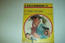 IL GIALLO MONDADORI N.1387-M.CRONIN-C COME COCAINA-31/8/1975-RIVISTA E.QUEEN