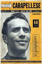 """I CAMPIONI DEL GIORNO """" CARAPELLESE """" N° 12 del  20.DIC.1951"""