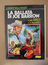 LA BALLATA DI JOE BARROW Disegni di A. Del Castillo ed. Eura 1982 [MZ6-2]