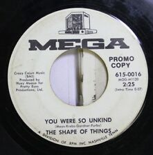 Rock Promo 45 The Shape Of Things - You Were So Unkind / You'Ve Got To Make It (