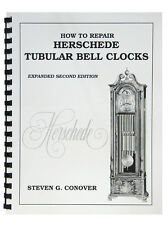 NEW How to Repair Herschede Tubular Bell Clocks by Steven Conover (BK-122)