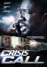 Crisis Call (DVD, 2016) Anthony Hackett, Mariela Hill         [BRAND NEW SEALED]