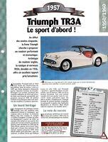 VOITURE TRIUMPH TR3A FICHE TECHNIQUE AUTO 1957 COLLECTION CAR