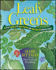 Leafy Greens Mark Bittman An A-to-Z Guide to 30 Types of Greens Plus More Than